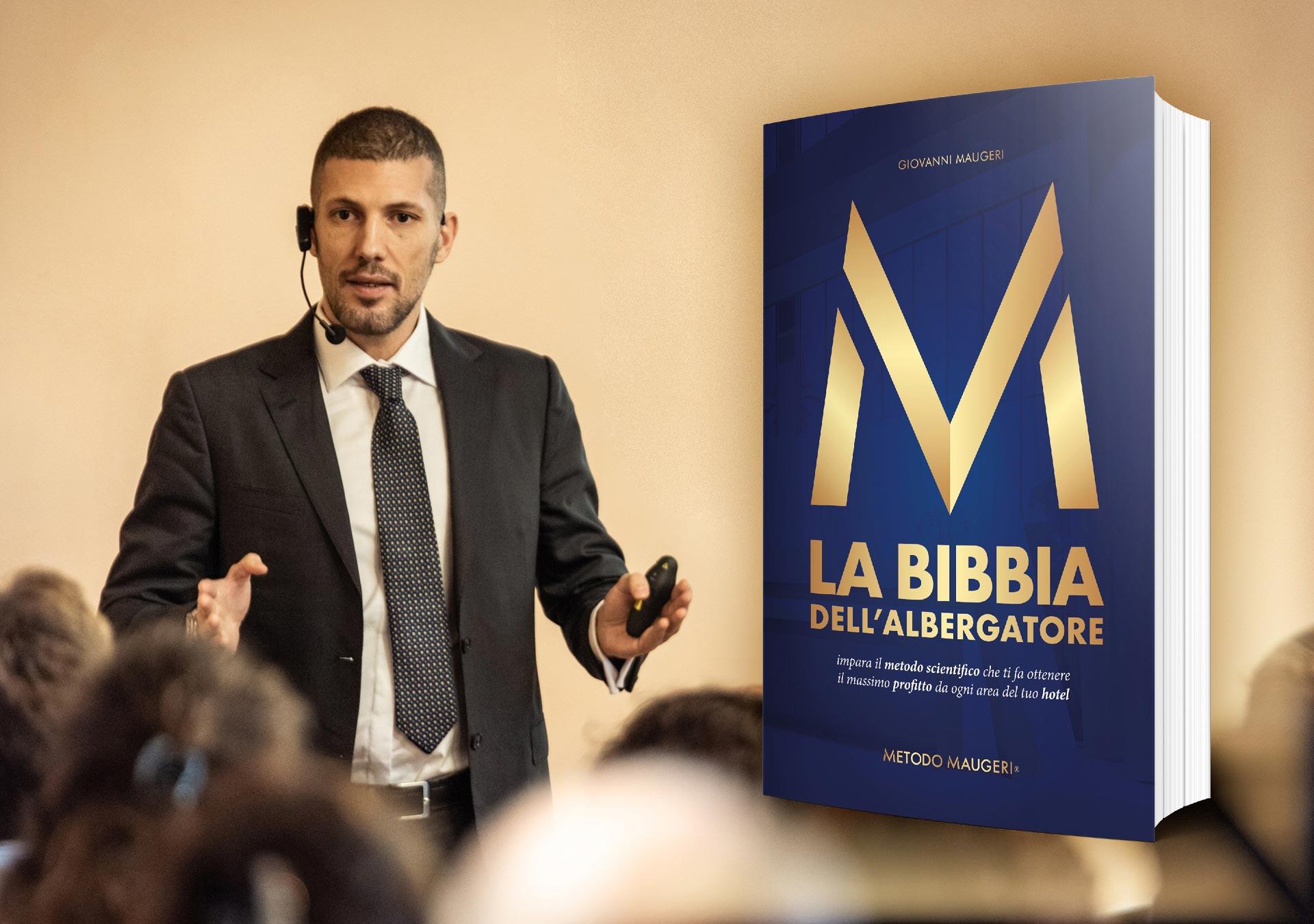 Metodo Maugeri Giovanni Maugeri Libro La Bibbia dell Albergatore Hotel Profit Management Guida pratica operativa